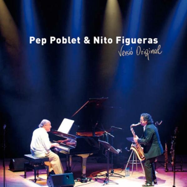 "PEP POBLET & NITO FIGUERAS ""VERSIÓ ORIGINAL"" (CD+DVD)"